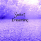 SweetDreaming